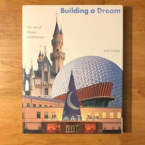 Building a Dream: The Art of Disney Architecture